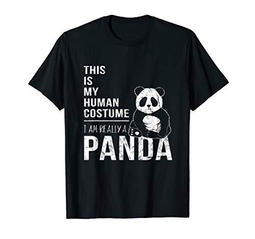 This Is My Human Costume I Am Really A Cute Panda Bear Shirt