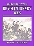 Soldiers of the Revolutionary War : Doubleday Edition, Stuart Reid, Marko Zlatich, 1841766747
