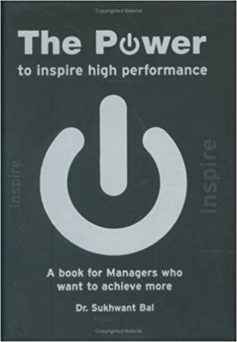 Book The Power to Inspire High Performance: A Book for Managers Who Want to Achieve More