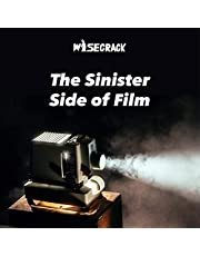 The Sinister Side of Film