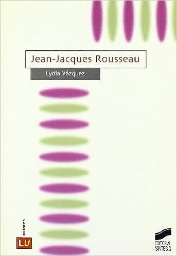 Ebooks gratuitos y descargables Jean-Jacques Rousseau (Historia de la literatura universal) FB2 8497562801