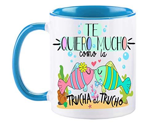 FUNNY CUP Taza Te Quiero Mucho como la Trucha al Trucho Taza de Regalo de Amor Dia de San valentin Enamorados (Azul)