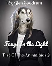 Fangs In the Light: Rise Of The Animaloids