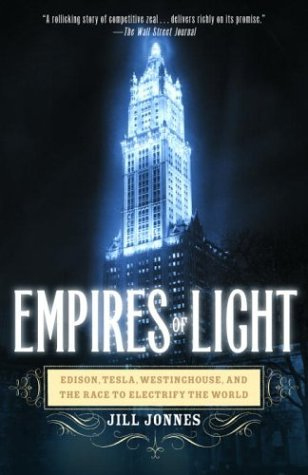 empires-of-light-edison-tesla-westinghouse-and-the-race-to-electrify-the-world