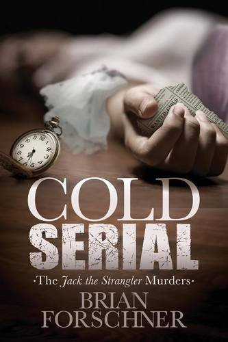 Download Cold Serial: The Jack The Strangler Murders ebook