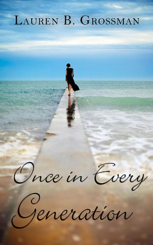 Book: Once in Every Generation by Lauren B. Grossman