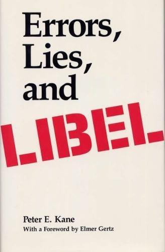 Errors, Lies, and Libel