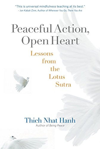 Peaceful Action, Open Heart: Lessons from the Lotus Sutra (Lotus Heart)