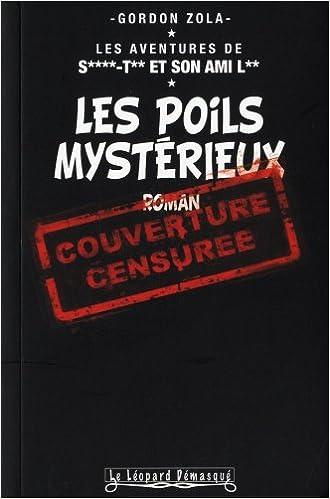 Les poils mystérieux de Gordon Zola 41hybAu7wNL._SX328_BO1,204,203,200_