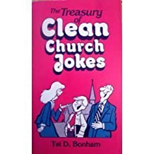 The Treasury of Clean Church Jokes (Treasury of Clean Jokes) by Bonham, Tal D. (1986) Paperback