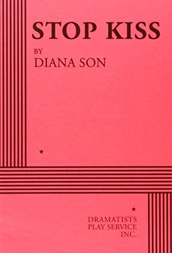 Stop Kiss - Acting Edition by Diana Son (2000-06-03)