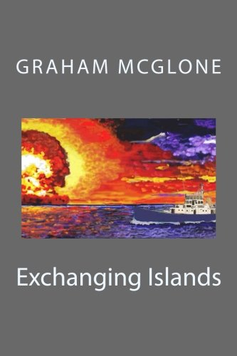 Book: Exchanging Islands by Graham Mcglone