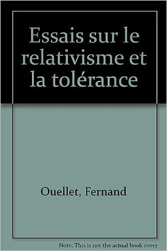 En ligne téléchargement gratuit Essais sur le relativisme et la tolérance pdf