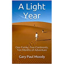 A Light Year: One Family, Five Continents, Ten Months of Adventure