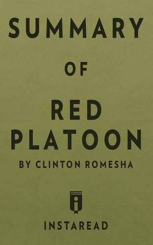 Summary of Red Platoon: by Clinton Romesha   Includes Analysis PDF