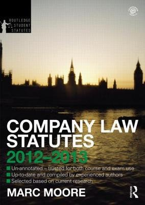 [(Company Law Statutes 2012-2013 )] [Author: Marc Moore] [Oct-2012] PDF