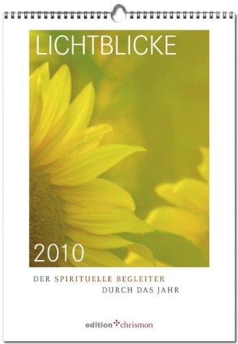 Lichtblicke 2010: Der spirituelle Begleiter durch das Jahr