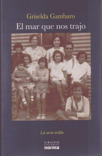 """""""El Mar Que Nos Trajo (La Otra Orilla)"""" av Griselda Gambaro"""
