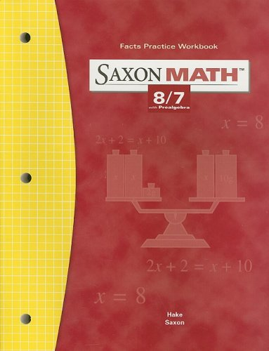 Saxon Math: 8/7, Fact Practice Workbook, Grade 7