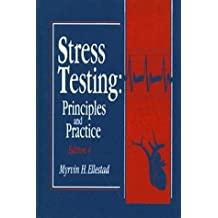 Stress Testing: Principles and Practice 4th Edition by Selvester, Ronald H. Startt, Mishkin, Fred S., James, Freder (1996) Hardcover