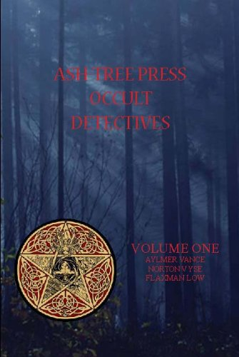 ASH-TREE PRESS OCCULT DETECTIVES VOLUME ONE