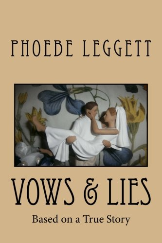 Vows & Lies: Based on a True Story (Seasons of Courage)