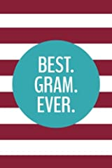 Best Gram Ever (6x9 Journal): Lined Writing Notebook, 120 Pages – Preppy Magenta Pink Stripes with Teal Blue Paperback