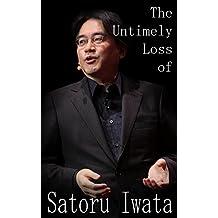 The Untimely Loss of Satoru Iwata