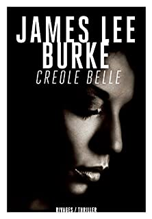 Creole belle, Burke, James Lee