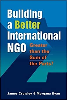 Book Building a Better International NGO: Greater than the Sum of the Parts?