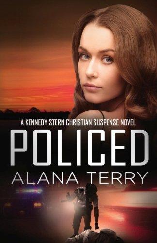 Policed (A Kennedy Stern Christian Suspense Novel) (Volume 3) PDF
