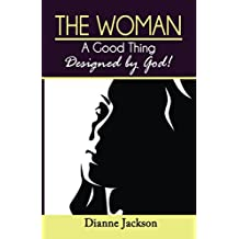 The Woman, A Good thing Design by God!