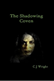 The Shadowing Coven (Vampire Hunter Trilogy Book 2)