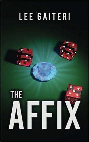 The Affix (Paranormal Curio) (Volume 1): Lee Gaiteri: 9781546771050