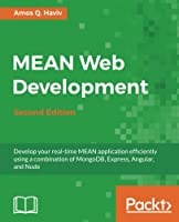 MEAN Web Development, 2nd Edition