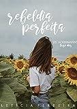 Rebeldia perfeita (Os Ackermanns Livro 2)