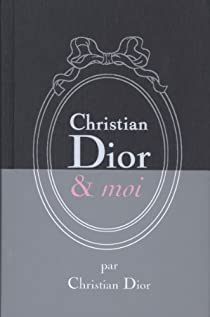 Christian Dior & moi par Dior
