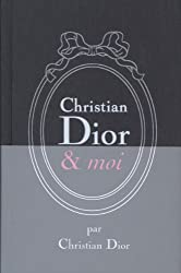 Christian Dior et moi (French Edition)