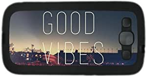 Good Vibes Theme Samsung Galaxy S3 i9300 Case TPU Material