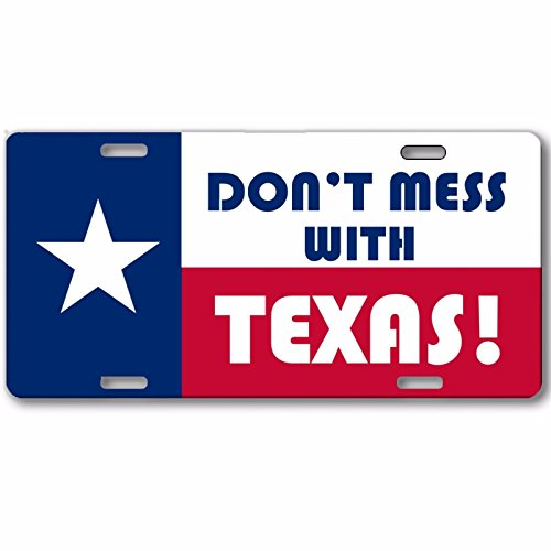 (Texas State Flag Don't Mess With Texas Aluminum Vanity License Plate Tag)