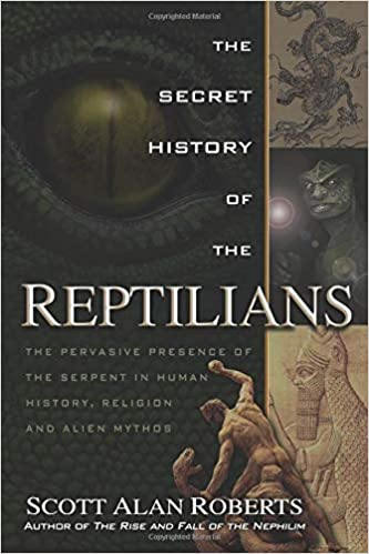The Secret History of the Reptilians: The Pervasive Presence