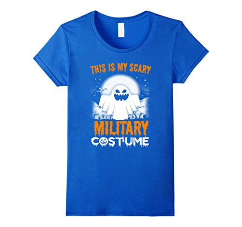 Womens This Is My Scary Military Costume Halloween 2017 Shirt Medium Royal (Costumes For 2017 Halloween)