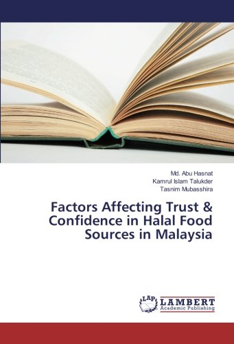 Factors Affecting Trust & Confidence in Halal Food Sources in Malaysia ebook