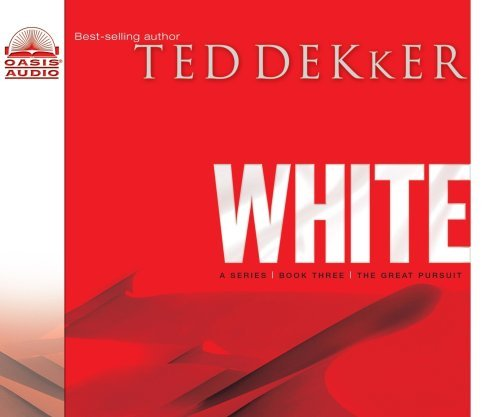 (White (The Circle Trilogy, Book 3) (The Lost History Chronicles) by Ted Dekker (2004-11-15))