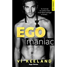 Egomaniac (New romance) (French Edition)