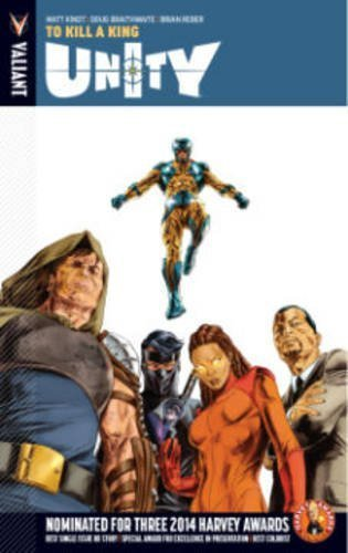 Unity Volume 1: To Kill A King by Matt Kindt (2015-10-29)