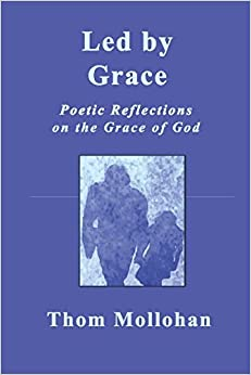 Led By Grace: Poetic Reflections on the Grace of God
