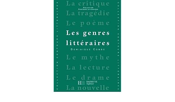 Les Genres Littéraires Edition 1992 Contours Littéraires