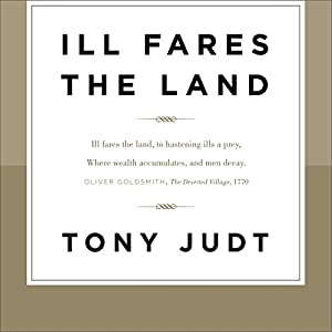Ill Fares the Land Audiobook