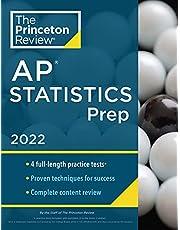 Princeton Review AP Statistics Prep, 2022: 5 Practice Tests + Complete Content Review + Strategies & Techniques (College Test Preparation): 5 ... Content Review + Strategies & Techniques